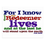 Job 19:25  For I know that my Redeemer lives, and Postcard