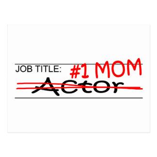 Job #1 Mom Actor Postcard
