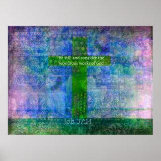 Job 37:14 Beautiful Bible Verse art Poster
