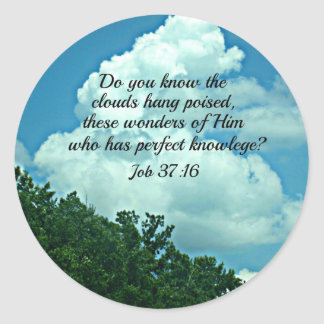 Job 37:16 Do you know the clouds... Classic Round Sticker