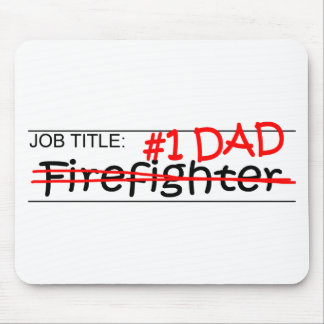 Job Dad Firefighter Mouse Pad