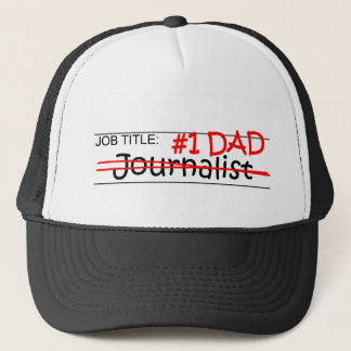 Job Dad Journalist Trucker Hat