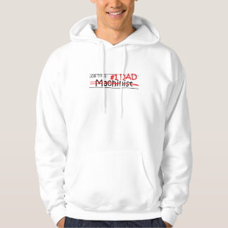 Job Dad Machinist Hoodie