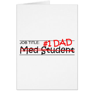 Job Dad Med Student Card