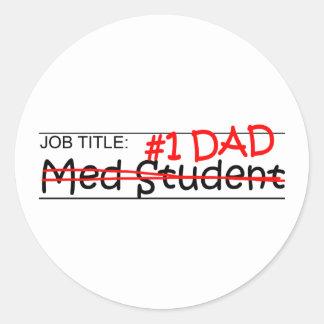 Job Dad Med Student Classic Round Sticker