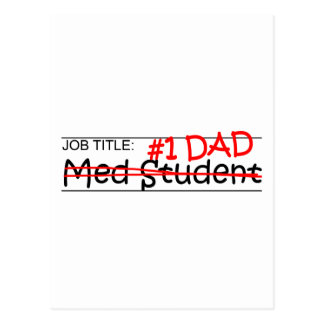 Job Dad Med Student Postcard