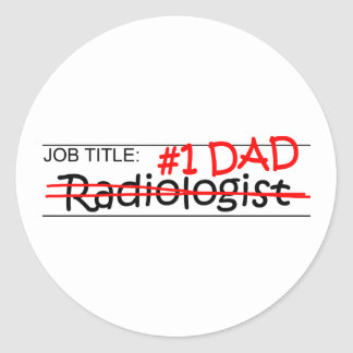 Job Dad Radiologist Classic Round Sticker