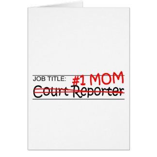 Job Mom Court Reporter Greeting Card