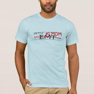 Job Mom EMT T-Shirt