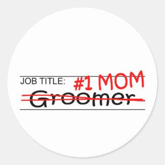 Job Mom Groomer Stickers