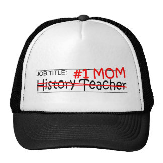 Job Mom History Teacher Trucker Hat