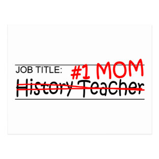 Job Mom History Teacher Postcard