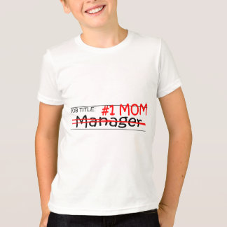 Job Mom Manager T-Shirt