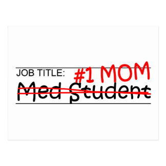 Job Mom Med Student Postcard