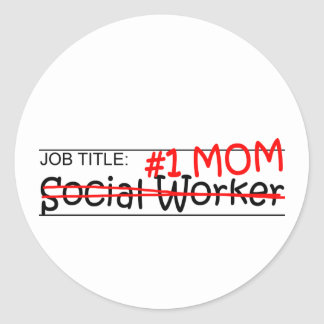 Job Mom Social Worker Classic Round Sticker