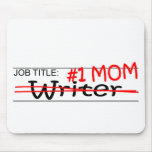 Job Mom Writer Mouse Pad