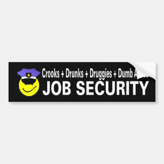 job security bumper sticker