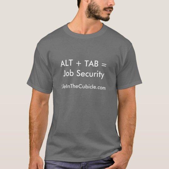 Job Security T-Shirt
