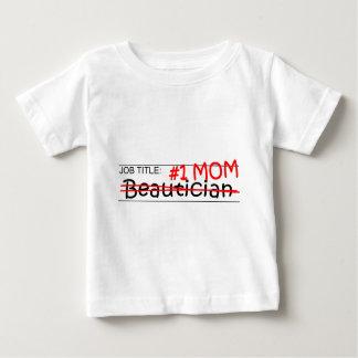 Job Title Mom Beautician Baby T-Shirt