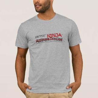 Job Title Ninja Asst Principal T-Shirt