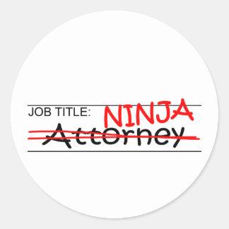 Job Title Ninja Attorney Classic Round Sticker