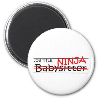 Job Title Ninja Babysitter 2 Inch Round Magnet