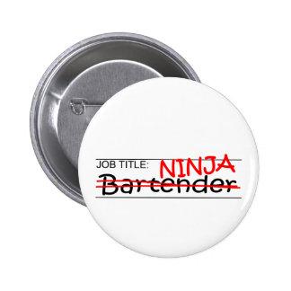 Job Title Ninja Bartender Pinback Buttons