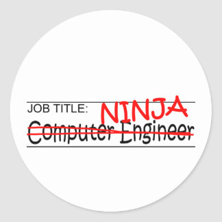 Job Title Ninja - Comp Eng Classic Round Sticker