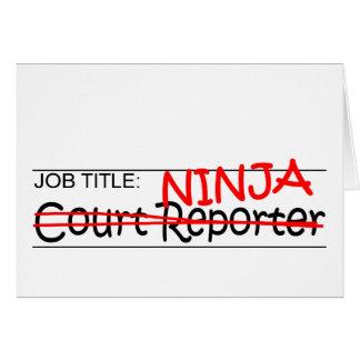 Job Title Ninja Court Reporter Card