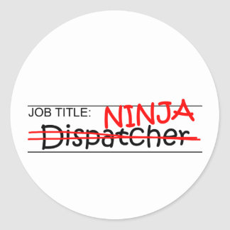 Job Title Ninja - Dispatcher Classic Round Sticker
