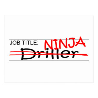Job Title Ninja - Driller Postcard