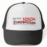 Job Title Ninja - Electrician Trucker Hat