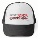 Job Title Ninja - Landscaper Trucker Hat