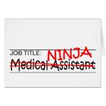 Job Title Ninja - Med Asst Greeting Card