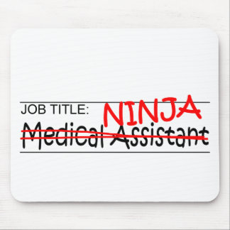 Job Title Ninja - Med Asst Mouse Pad