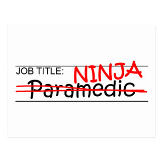 Job Title Ninja - Paramedic Postcard