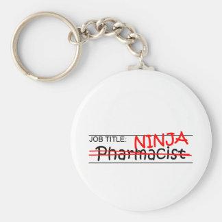 Job Title Ninja - Pharmacist Key Chains