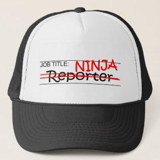 Job Title Ninja - Reporter Trucker Hat