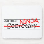 Job Title Ninja - Secretary Mousepads