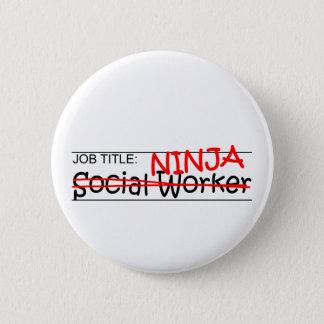 Job Title Ninja - Social Worker Pinback Button