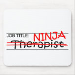 Job Title Ninja - Therapist Mouse Pad