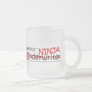 Job Title Ninja - Underwriter Frosted Glass Coffee Mug