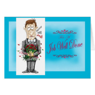 Job Well Done man roses bravo bravo Card