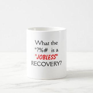 Jobless Recovery Mug