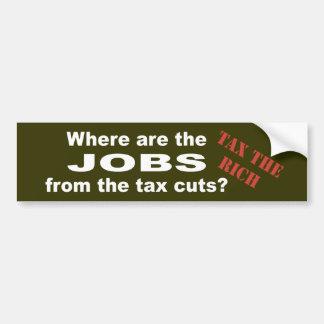 Jobs from tax cuts? bumper sticker