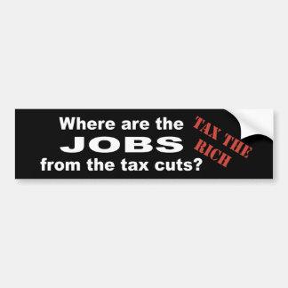 Jobs from tax cuts? car bumper sticker
