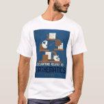 Jobs In Mathematics 1937 WPA T-Shirt
