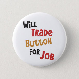 Jobs - Will Trade Button for Job