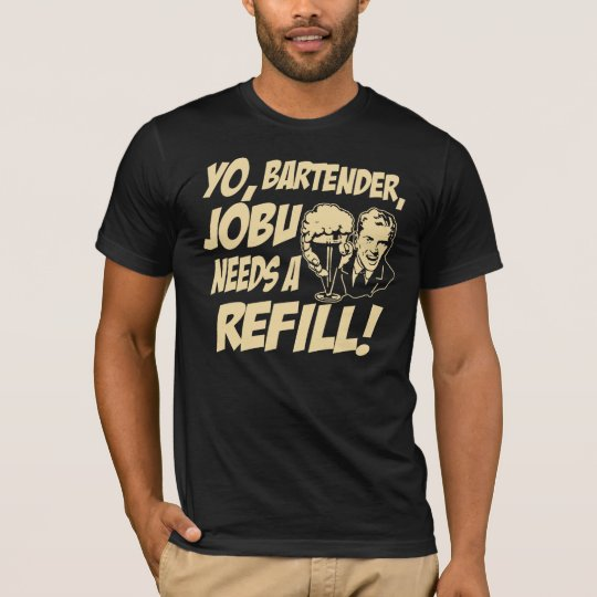Jobu needs a refill T-Shirt