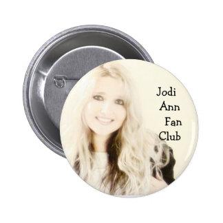 Jodi Ann Fan Club Button